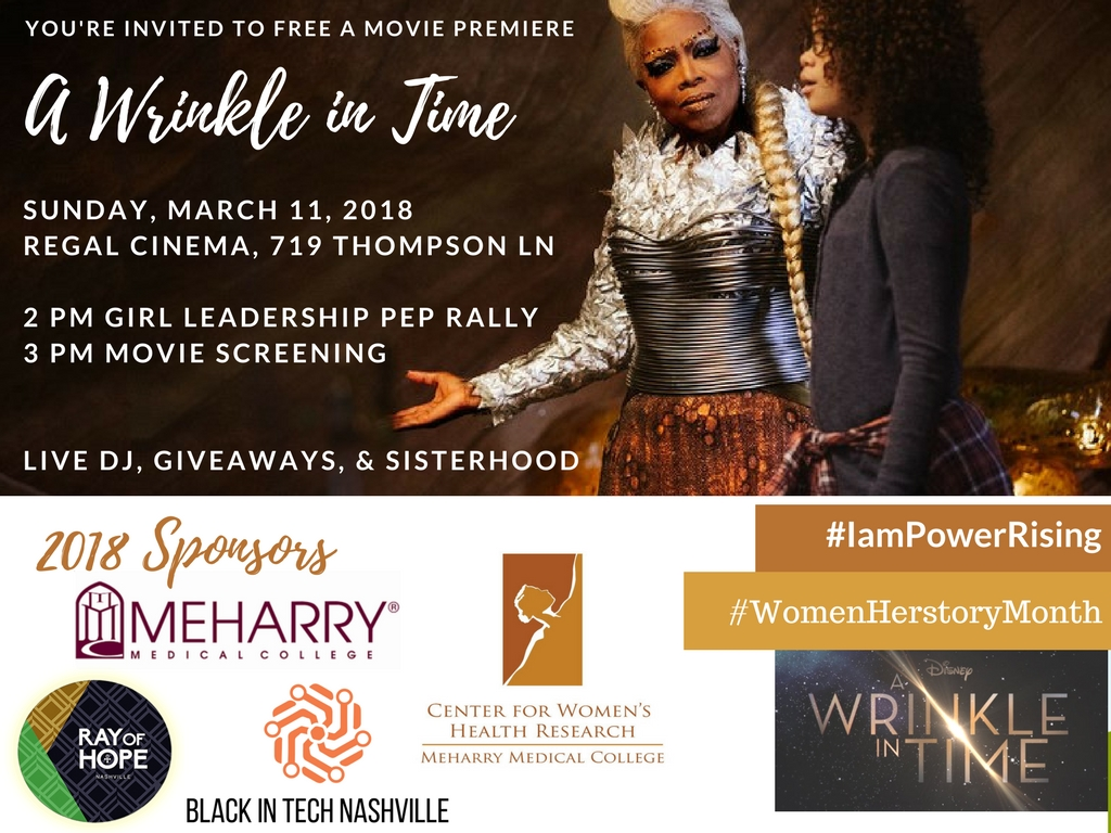 BLACK IN TECH NASHVILLE PARTNERS WITH MEHARRY MEDICAL COLLEGE TO BRING 200 GIRLS OF COLOR TO SEE 'A WRINKLE IN TIME'